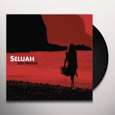 Seluah RED PAROLE Vinyl Record
