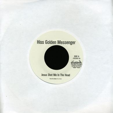 Hiss Golden Messenger JESUS SHOT ME IN THE HEAD / JESUS DUB Vinyl Record