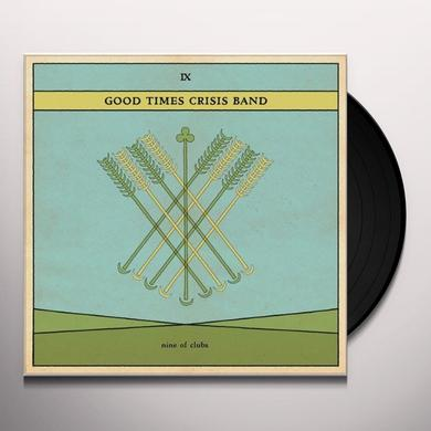 Good Times Crisis Band NINE OF CLUBS Vinyl Record