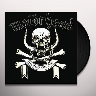 Motorhead MARCH OR DIE Vinyl Record