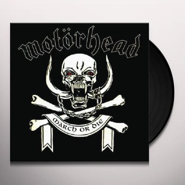 Motorhead MARCH OR DIE Vinyl Record - Limited Edition, 180 Gram Pressing, Reissue