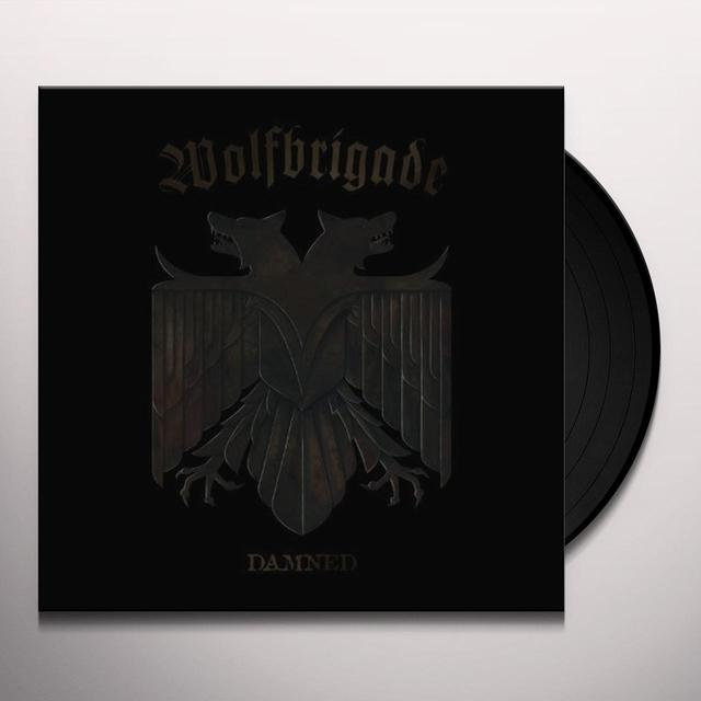 Wolfbrigade DAMNED Vinyl Record