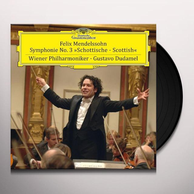 Mendelssohn / Dudamel / Wiener Philharmoniker SYMPHONY NO 3 IN A MINOR / OP 56 SCOTTISH Vinyl Record
