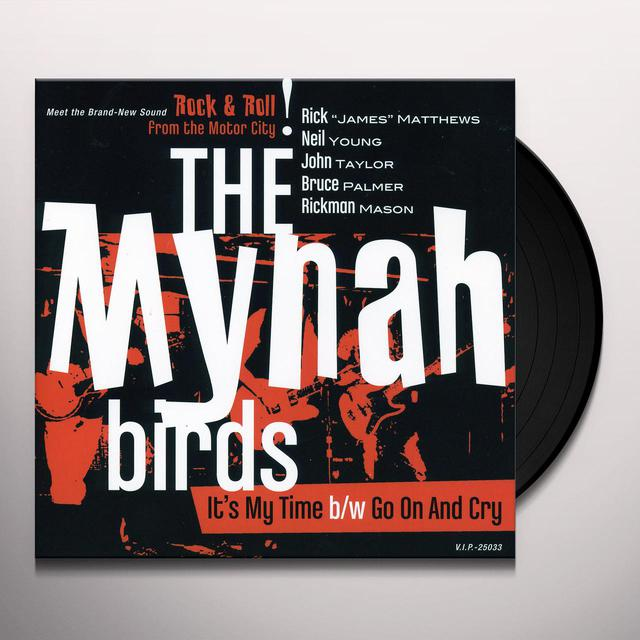 Mynah Birds IT'S MY TIME Vinyl Record