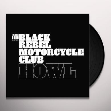 Black Rebel Motorcycle Club HOWL Vinyl Record
