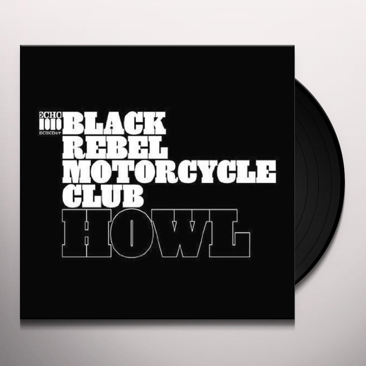 T shirt black rebel motorcycle club - Black Rebel Motorcycle Club Howl Vinyl Record Hover To Zoom