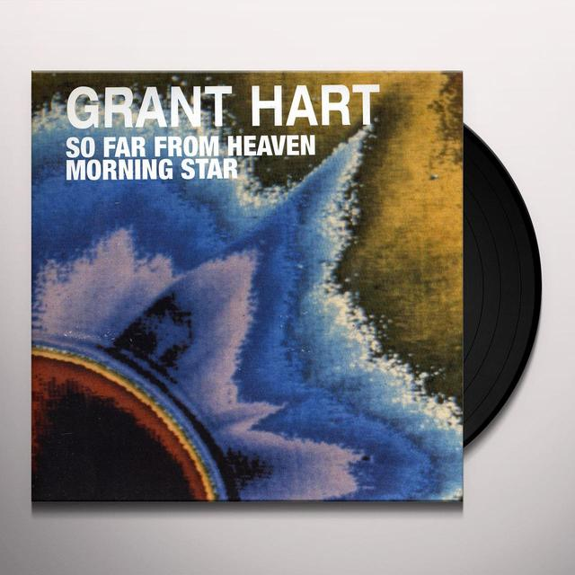 Grant Hart SO FAR FROM HEAVEN / MORNING STAR Vinyl Record