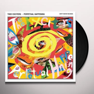 Thee Exciters PERPETUAL HAPPENING Vinyl Record