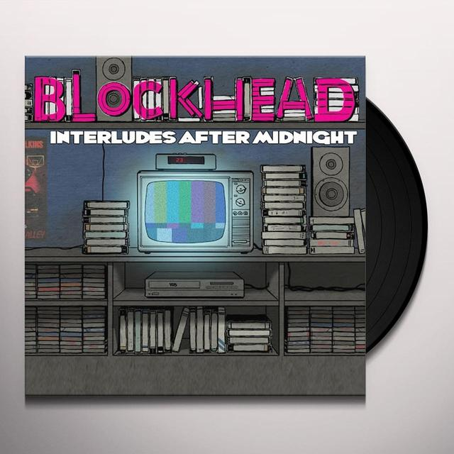 Blockhead INTERLUDES AFTER MIDNIGHT Vinyl Record