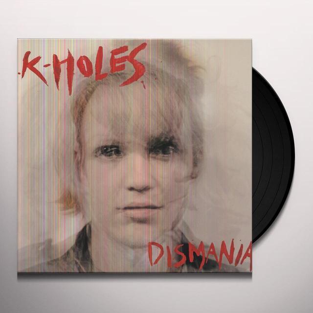 K-Holes DISMANIA Vinyl Record