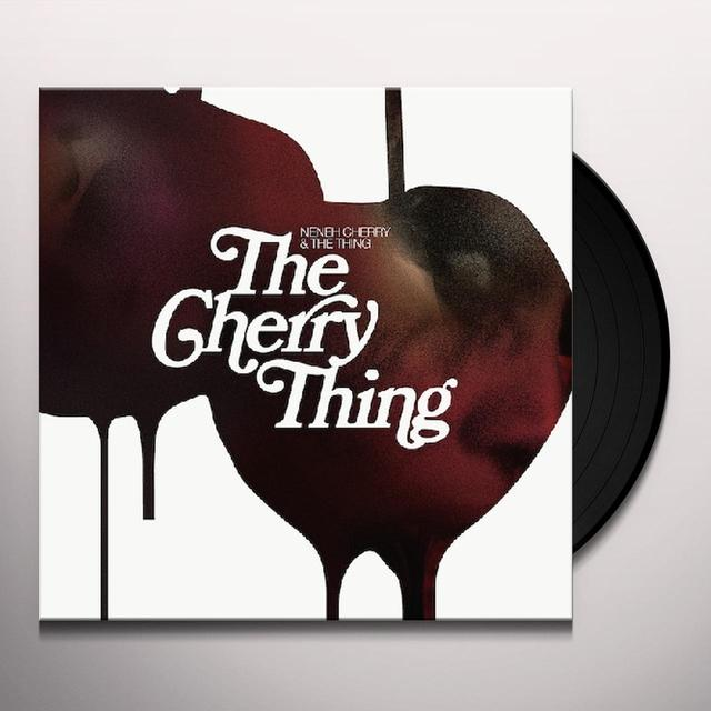 Neneh Cherry & The Thing CHERRY THING Vinyl Record