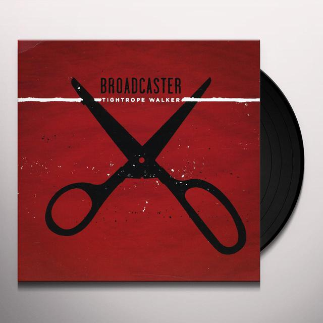 Broadcaster TIGHTROPE WALKER Vinyl Record