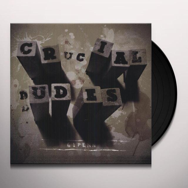 Crucial Dudes 61 PENN Vinyl Record