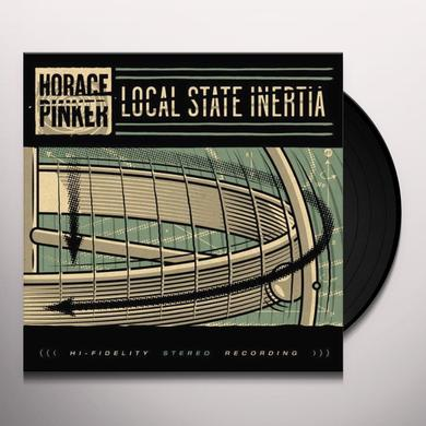 Horace Pinker LOCAL STATE INERTIA Vinyl Record