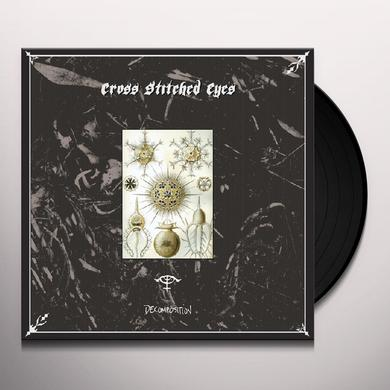 Cross Stitched Eyes DECOMPOSITION Vinyl Record