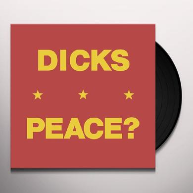Dicks PEACE Vinyl Record