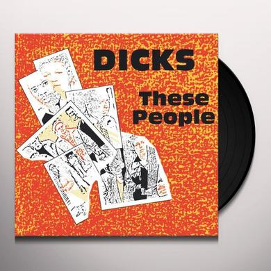 Dicks THESE PEOPLE Vinyl Record - Reissue