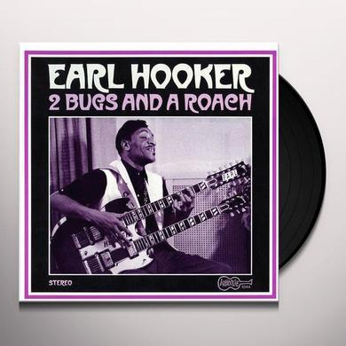 Earl Hooker 2 BUGS & A ROACH Vinyl Record