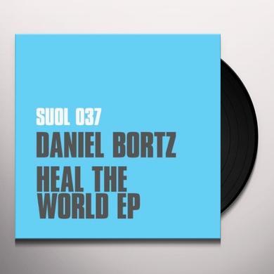 Daniel Bortz HEAL THE WORLD (EP) Vinyl Record