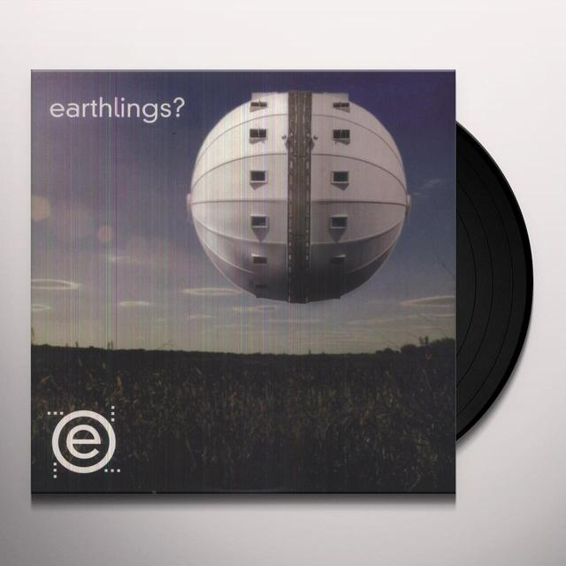 EARTHLINGS Vinyl Record