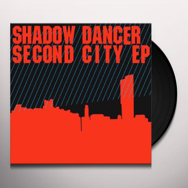 Shadow Dancer SECOND CITY Vinyl Record