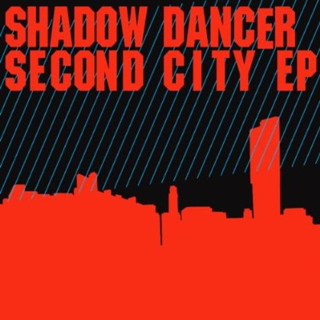 Shadow Dancer SECOND CITY (EP) Vinyl Record