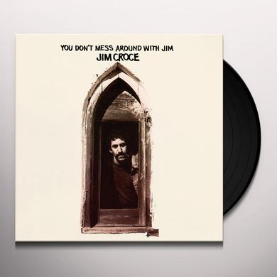 Jim Croce YOU DON'T MESS AROUND WITH JIM Vinyl Record - Limited Edition, 180 Gram Pressing