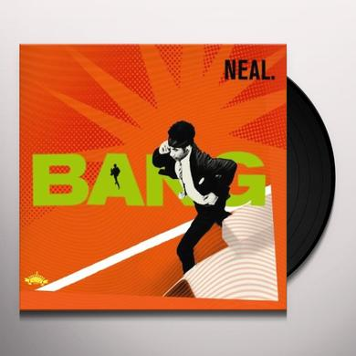 Neal BANG Vinyl Record
