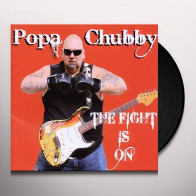 Popa Chubby FIGHT IS ON Vinyl Record