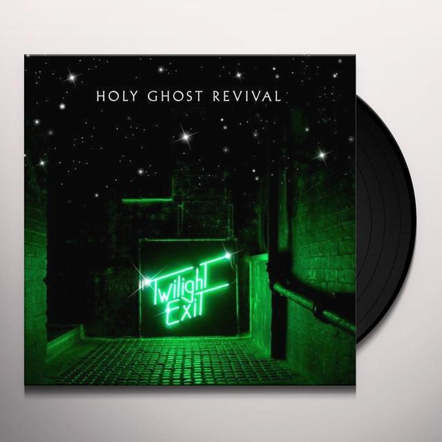 Holy Ghost Revival TWILIGHT EXIT Vinyl Record - UK Release