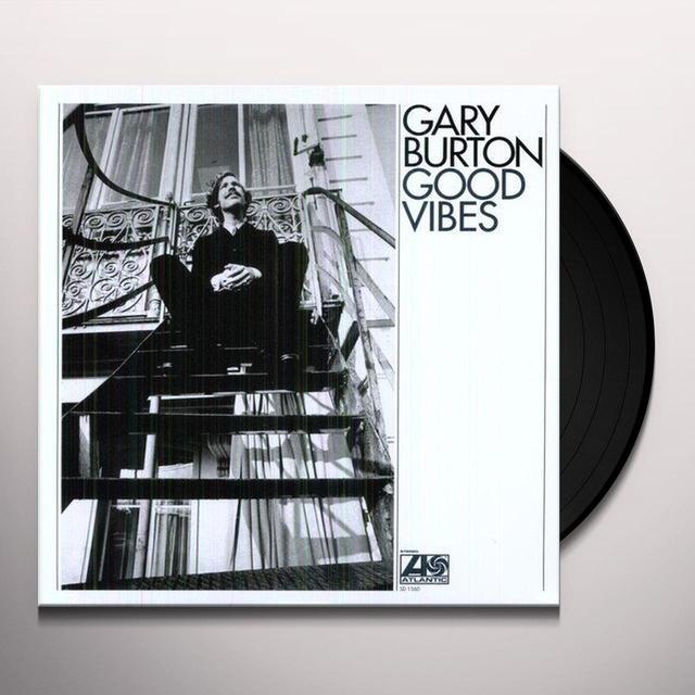 Gary Burton GOOD VIBES Vinyl Record