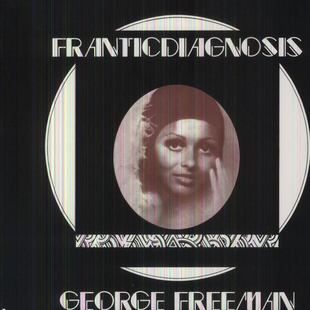George Freeman FRANTICDIAGNOSIS Vinyl Record