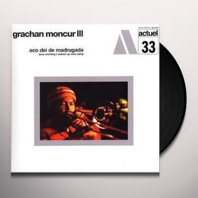 Grachan Iii Moncur ACO DEI DE NADRUGADA ( ONE MORNING I WOKE UP ) Vinyl Record