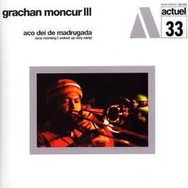 Grachan Iii Moncur ACO DEI DE NADRUGADA ( ONE MORNING I WOKE UP ) Vinyl Record