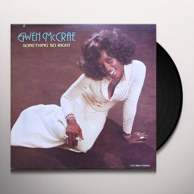 Gwen Mccrae SOMETHING SO RIGHT Vinyl Record