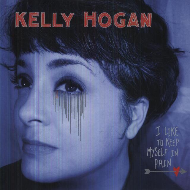 Kelly Hogan I LIKE TO KEEP MYSELF IN PAIN Vinyl Record