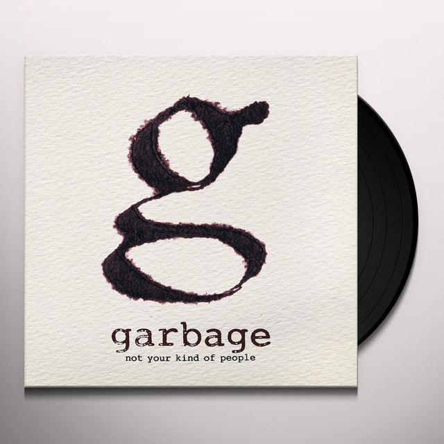 Garbage NOT YOUR KIND OF PEOPLE (Vinyl)