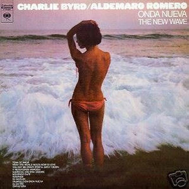 Byrd,Charlie & Aldemaro, Romero ONDA NUEVA THE NEW WAVE Vinyl Record