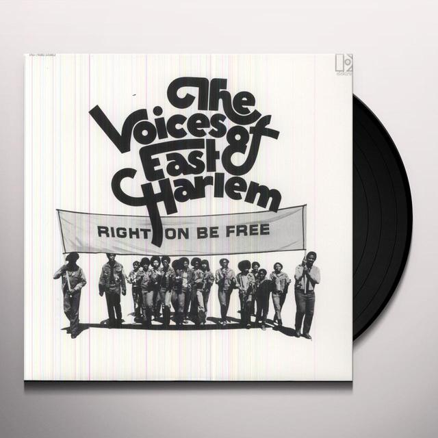 Voices Of East Harlem RIGHT TO BE FREE Vinyl Record