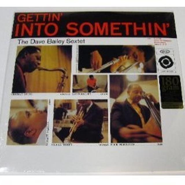 Dave Bailey GETTIN INTO SOMETHIN Vinyl Record