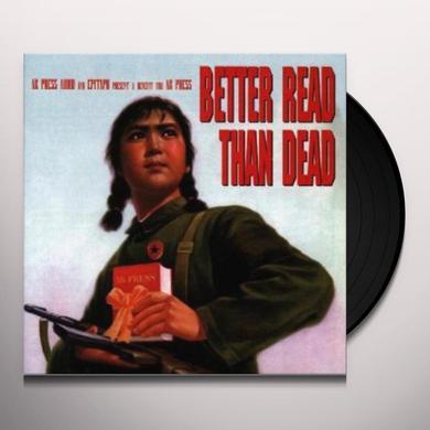 Napalm Death / Kramer / Nofx BETTER READ THAN DEAD Vinyl Record