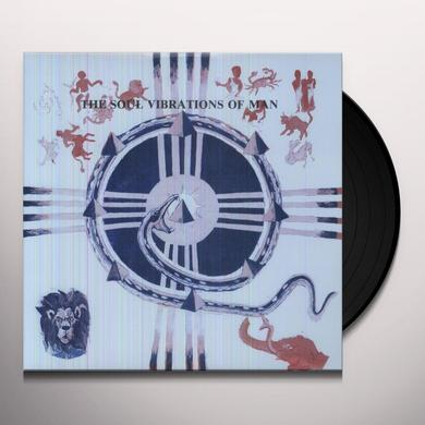 SOUL VIBRATIONS OF MAN Vinyl Record
