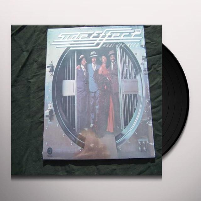Side Effect WHAT YOU NEED Vinyl Record