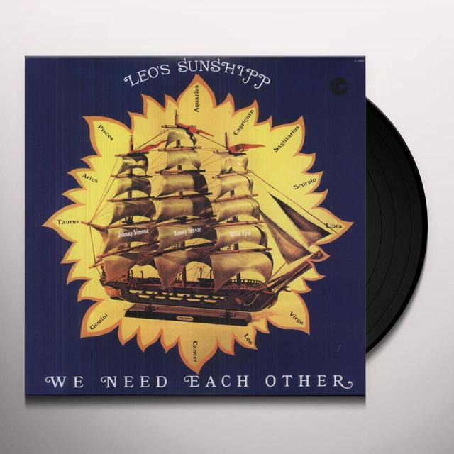 Leo'S Sunship WE NEED EACH OTHER Vinyl Record
