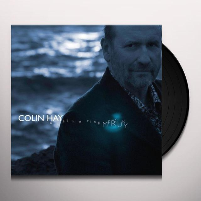 Colin Hay GATHERING MERCURY Vinyl Record - Limited Edition