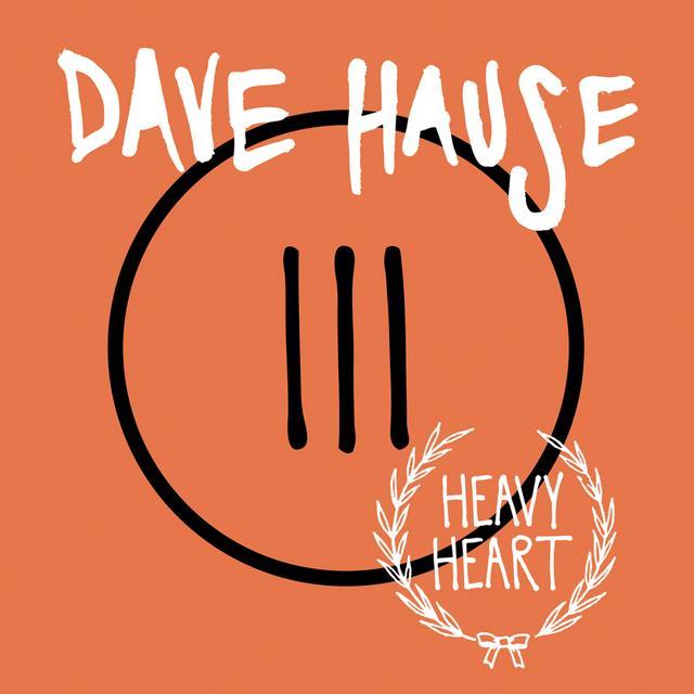 Dave Hause HEAVY HEART (MPDL) (Vinyl)