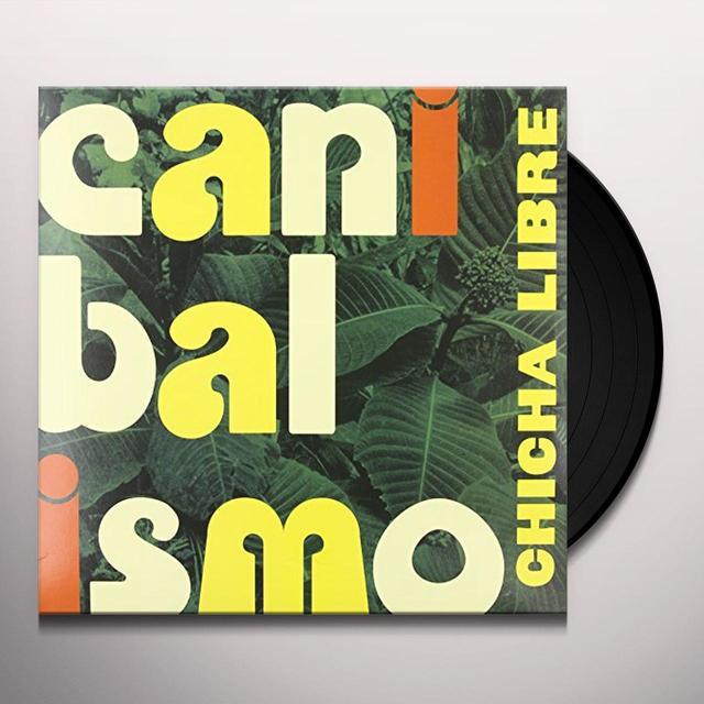 Chicha Libre CANIBALISMO Vinyl Record