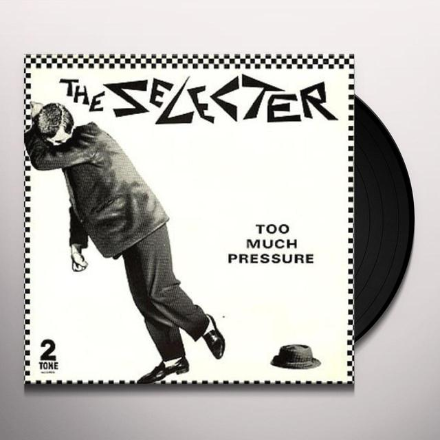 Selecter TOO MUCH PRESSURE Vinyl Record