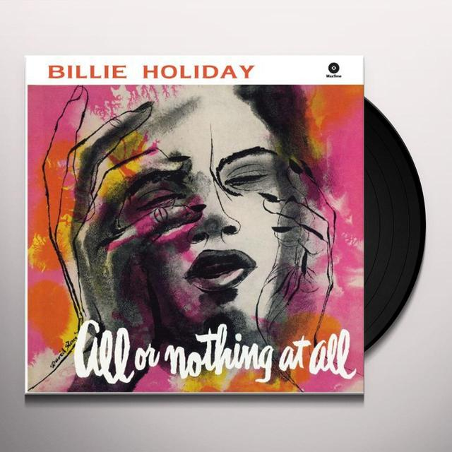 Billie Holiday ALL OR NOTHING AT ALL Vinyl Record - 180 Gram Pressing
