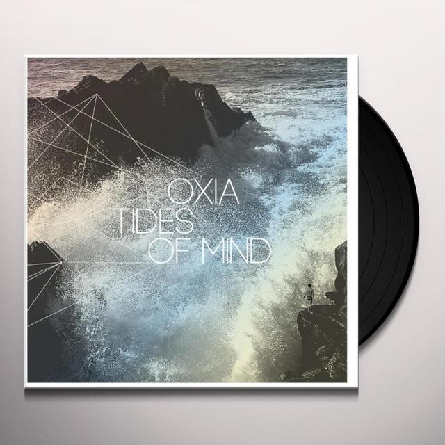 Oxia TIDES OF MIND Vinyl Record